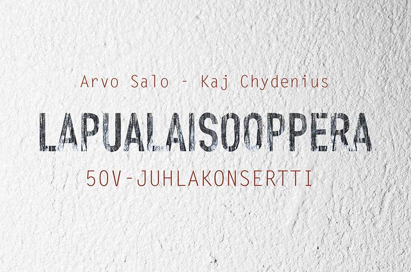 LAPUALAISOOPPERA 50 VUOTTA -JUHLAKONSERTTI